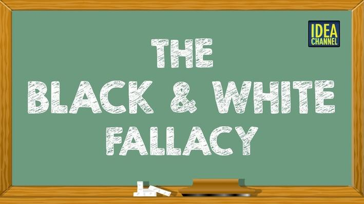 The Black and White Fallacy | PBS Idea Channel