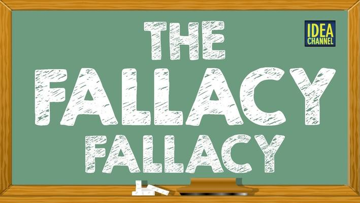 The Fallacy Fallacy | PBS Idea Channel