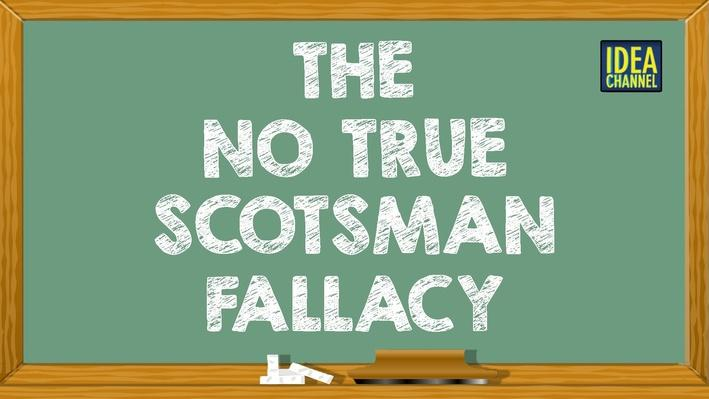 The No True Scotsman Fallacy | PBS Idea Channel