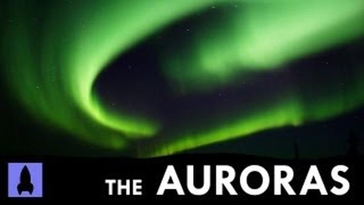 The Science and Beauty of Auroras | It's Okay to Be Smart