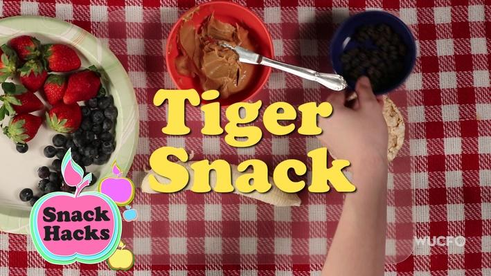 Snack Hacks | Tiger Snack