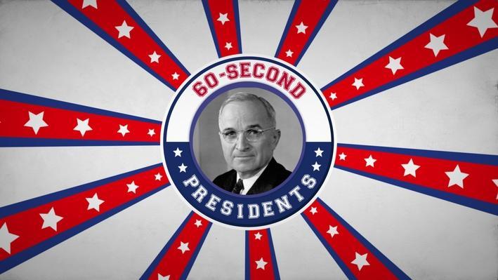 Harry S. Truman | 60-Second Presidents