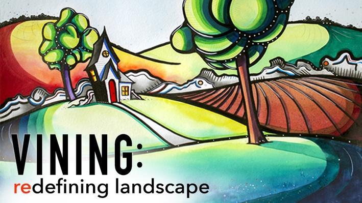 Vining: Redefining Landscape Painting  |  Artrageous