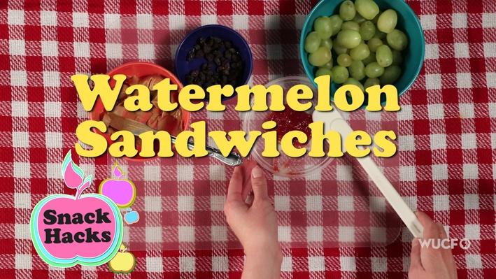 Snack Hacks | Watermelon Sandwiches