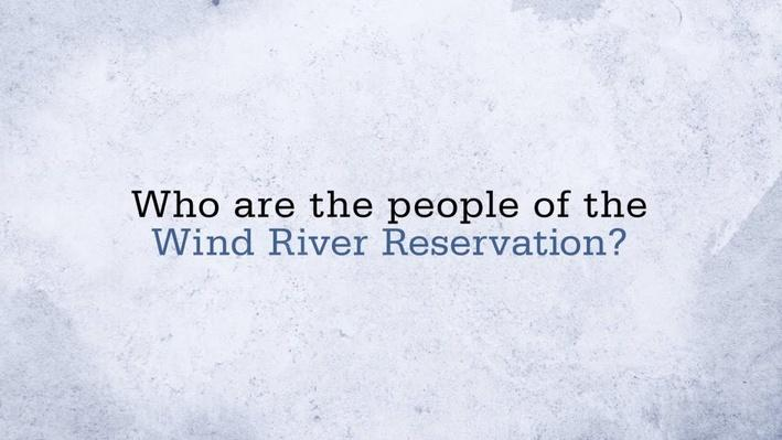 Who are the People of the Wind River Reservation