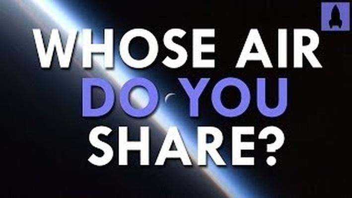 Whose Air Do You Share? | It's Okay to Be Smart | PBS Digital Studios