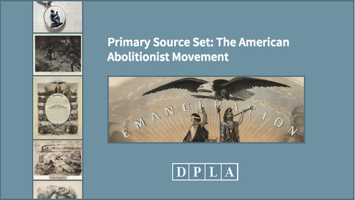 Primary Source Set: The American Abolitionist Movement