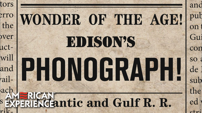 Edison: From the Telephone and Telegraph Comes the Phonograph