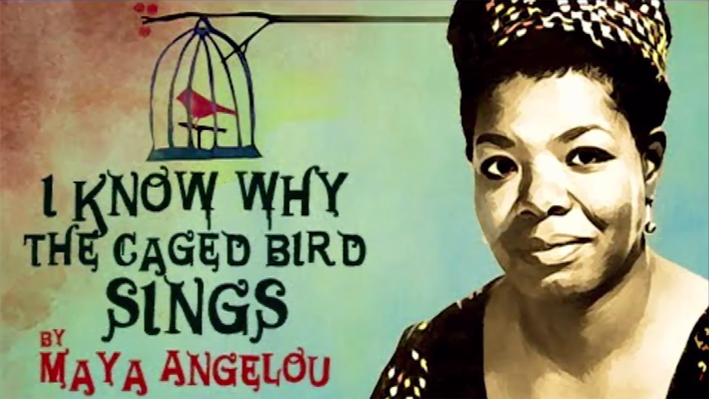"Maya Angelou: And Still I Rise | The Impact of ""I Know Why the Caged Bird Sings"""