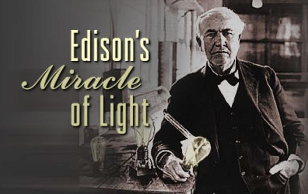 Edison's Miracle of Light - Edison Recordings
