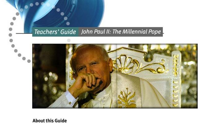 John Paul II: The Millennial Pope Teacher's Guide
