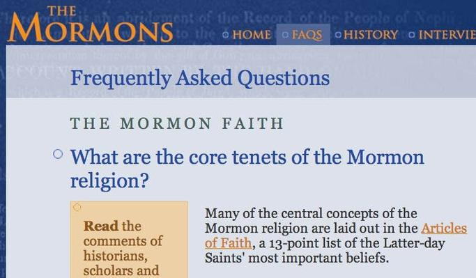 The Mormons: Frequently Asked Questions
