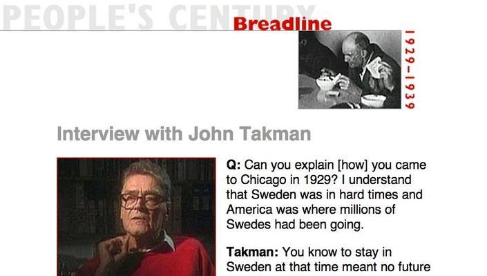 Breadline, Eyewitness Interview: John Takman