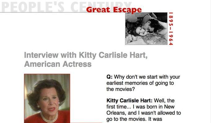 Great Escape, Eyewitness Interview: Kitty Carlisle Hart