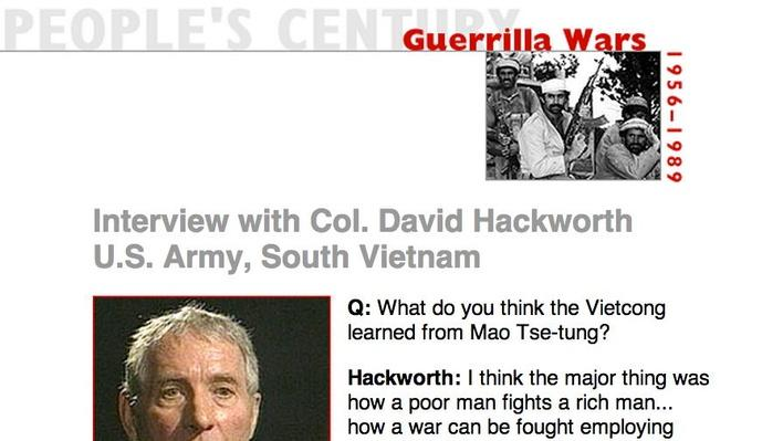 Guerrilla Wars, Eyewitness Interview: Col. David Hackworth