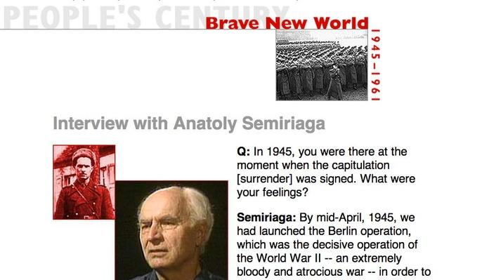 Brave New World, Eyewitness Interview: Anatoly Semiriaga