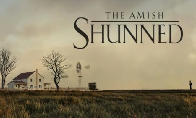 "The Amish: Shunned - ""Never to Come Back"""