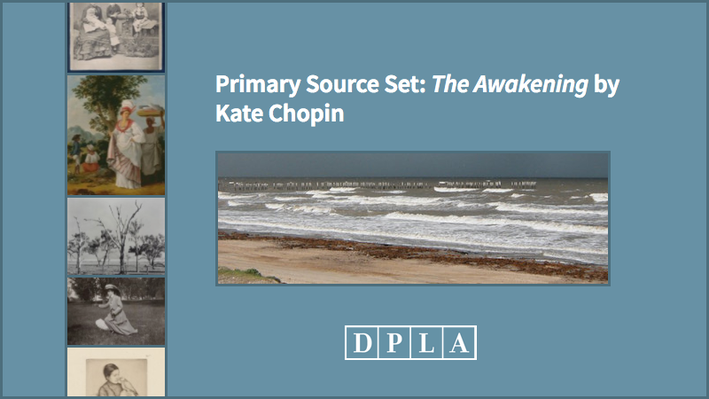 Primary Source Set: The Awakening by Kate Chopin