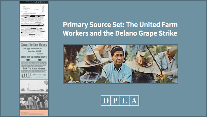 The United Farm Workers and the Delano Grape Strike