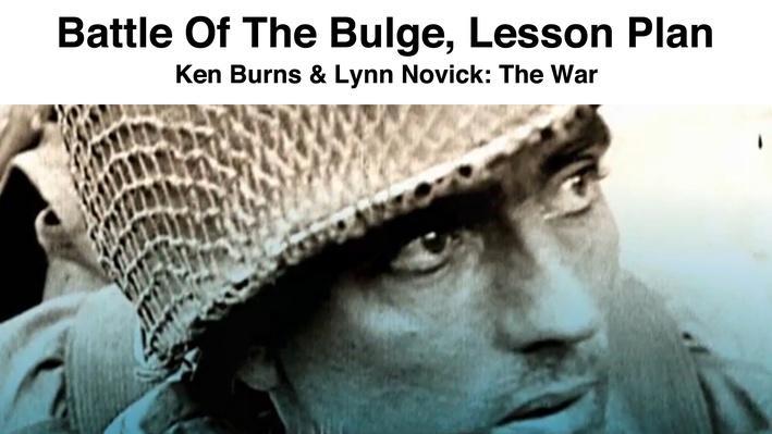 Battle of the Bulge: Lesson Plan | Ken Burns & Lynn Novick: The War