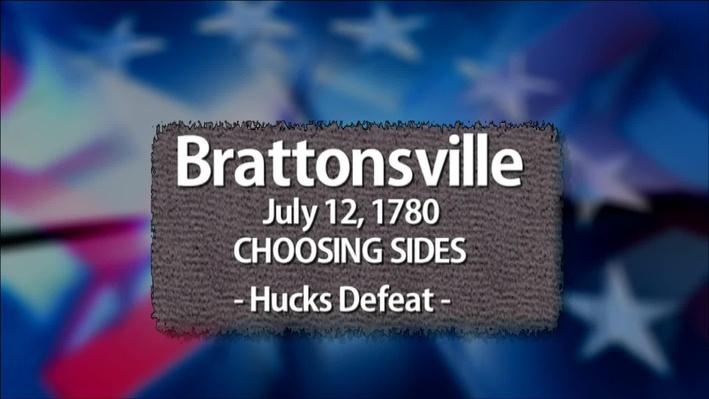 Brattonsville: Choosing Sides | The Southern Campaign