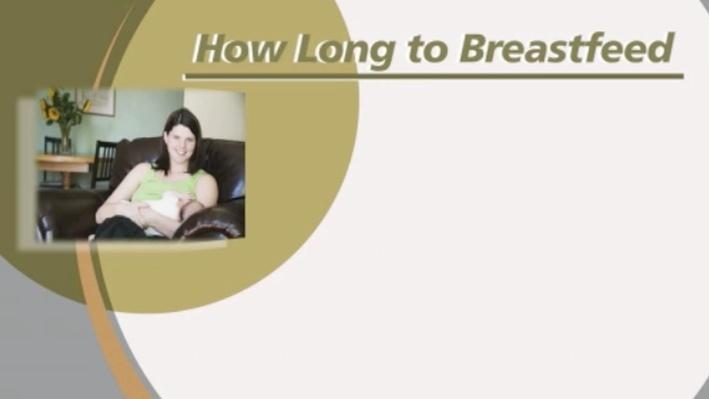 How Long to Breastfeed