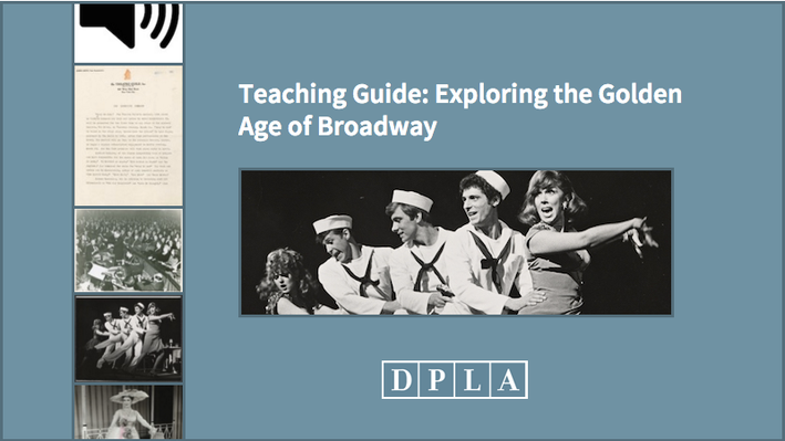 Teaching Guide: Exploring the Golden Age of Broadway
