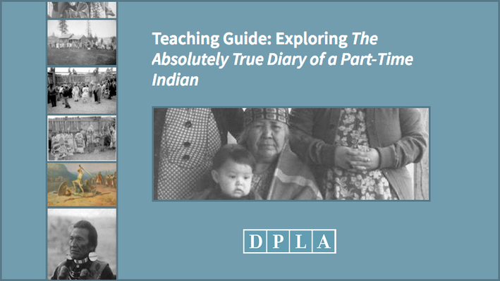 Teaching Guide: Exploring The Absolutely True Diary of a Part-Time Indian