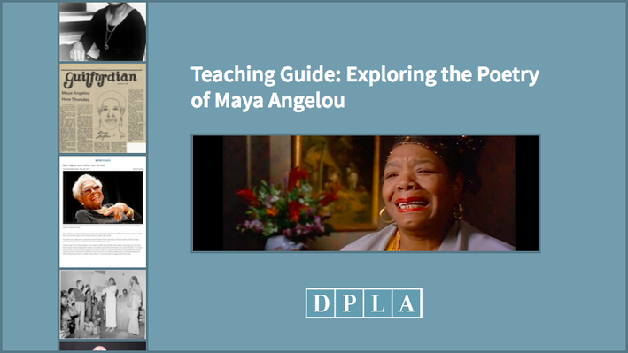 Teaching Guide: Exploring the Poetry of Maya Angelou