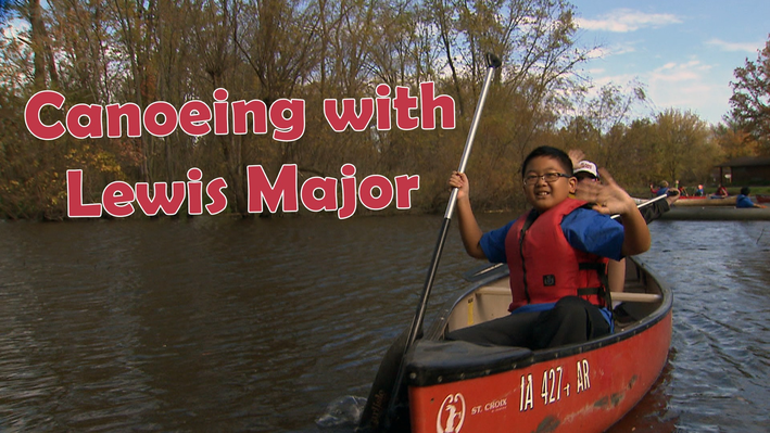 Clubhouse Expert: Canoeing with Lewis Major