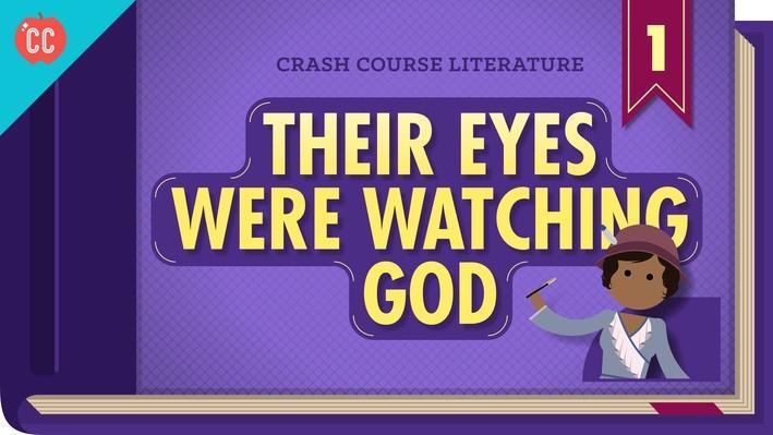 Their Eyes Were Watching God | Crash Course Literature