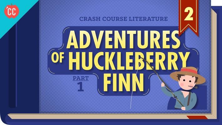 The Adventures of Huckleberry Finn, Part 1 | Crash Course Literature