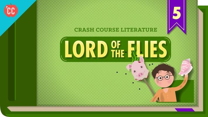 Lord of the Flies | Crash Course Literature