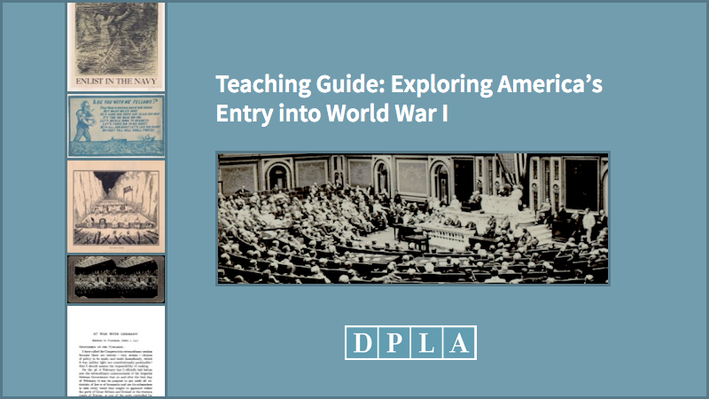 Teaching Guide: Exploring America's Entry into World War I