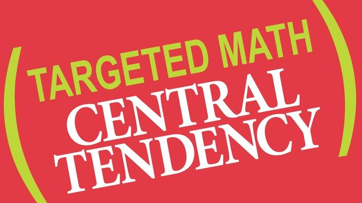 Targeted Math | Central Tendency