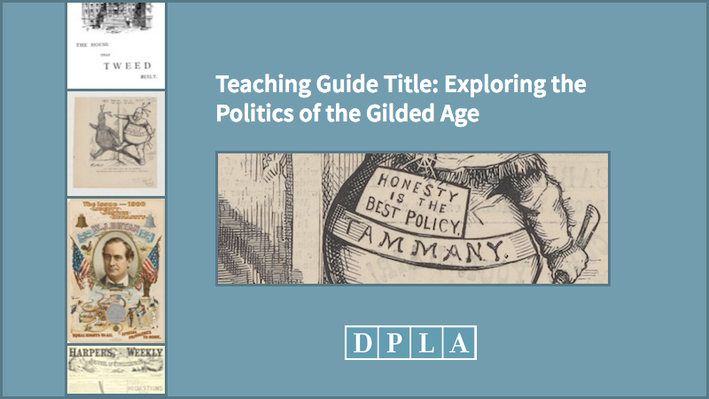Teaching Guide: Exploring the Politics of the Gilded Age