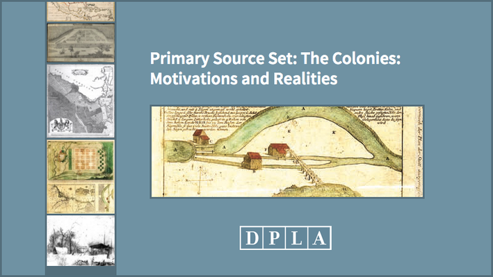 The Colonies: Motivations and Realities