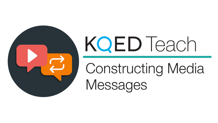 KQED logo with text constructing media messages