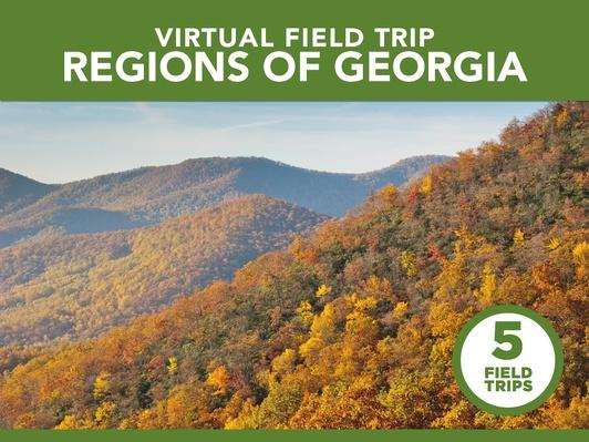 Regions of Georgia | Virtual Field Trip