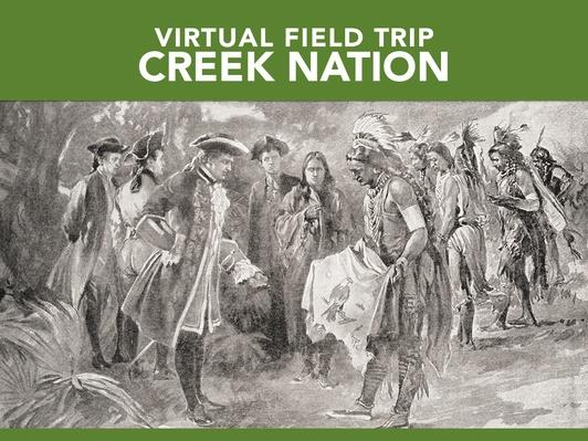 Creek Nation | Virtual Field Trip