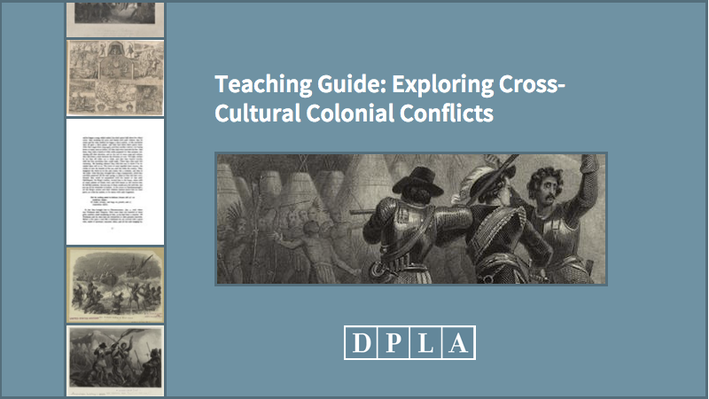 Teaching Guide: Exploring Cross-Cultural Colonial Conflicts
