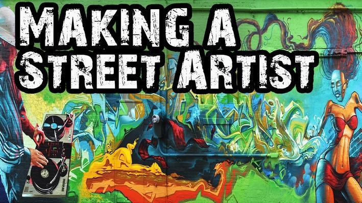 Making a Street Artist | Artrageous
