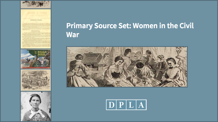 Primary Source Set: Women in the Civil War