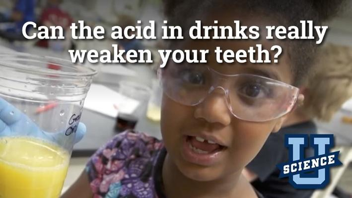 Can the Acid in Drinks Really Weaken Your Teeth? | Science-U