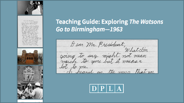 Teaching Guide: Exploring The Watsons Go to Birmingham—1963