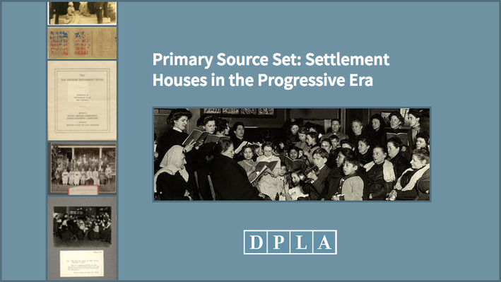 Settlement Houses in the Progressive Era