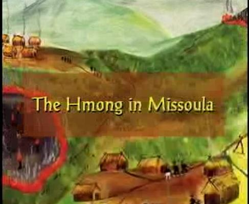 Ethnic Diversity in Montana: Hmong Find a Home in Missoula