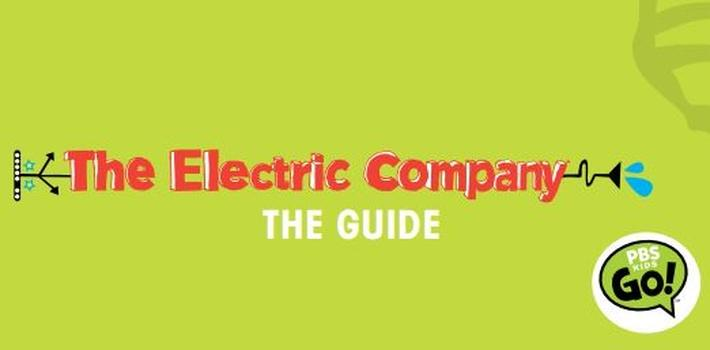 Educator's Guide, Vol. 1 | The Electric Company