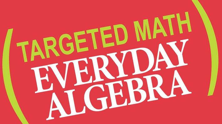 Targeted Math | Everyday Algebra