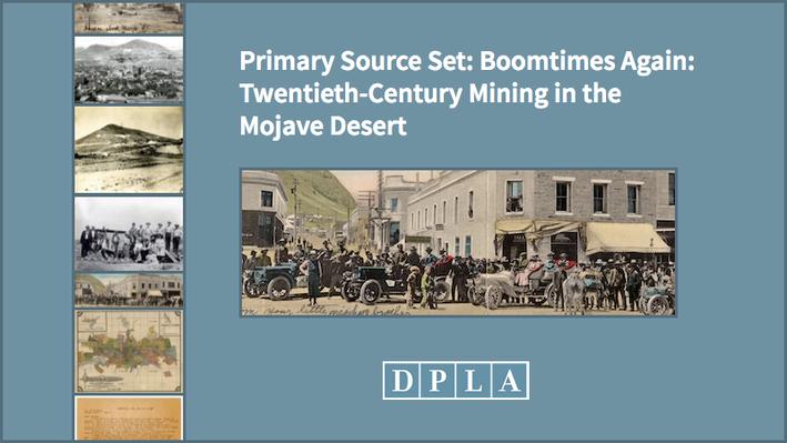 Boomtimes Again: Twentieth-Century Mining in the Mojave Desert